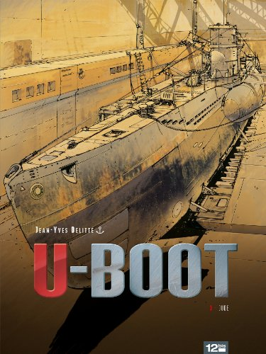 U-BOOT - Tome 03 : Le secret de Peenemünde (French Edition)