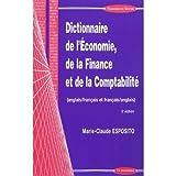 Dictionnaire de l'économie, de la finance et de la comptabilité anglais-français et français-anglais