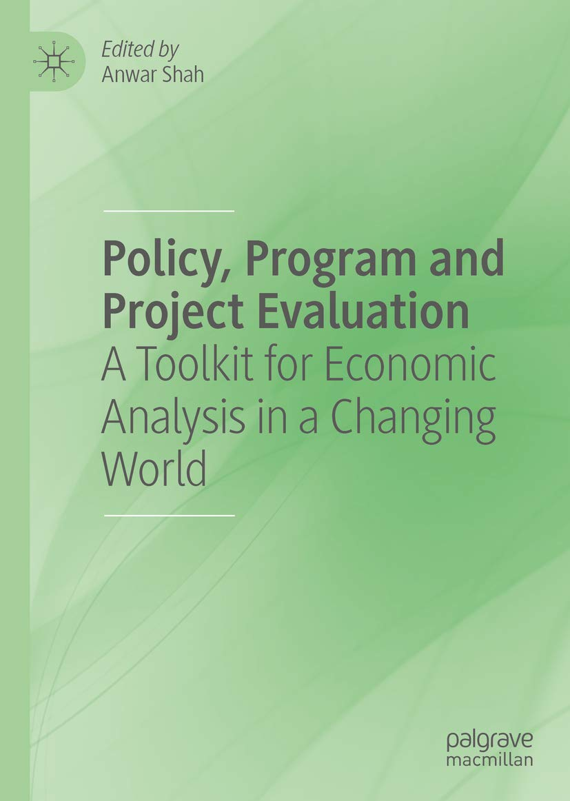 Policy, Program and Project Evaluation: A Toolkit for Economic Analysis in a Changing World