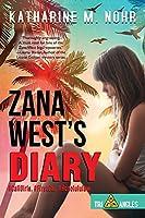 Zana West's Diary: #CaliGirls, #FirstCar, and #HonoluluLaw (Tri-Angles)
