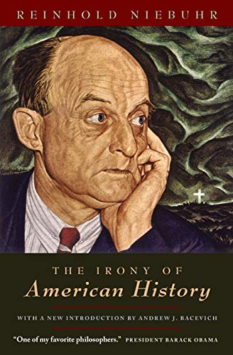 The Irony of American History