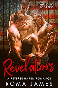 Revelations: A Reverse Harem Romance (Power of Love Book 1) by [Roma James, Jacqueline Sweet]