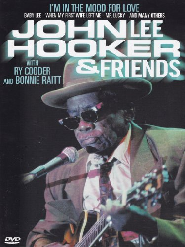 John Lee Hooker and Friends - I'm In The Mood For Love