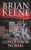 The Conqueror Worms by Brian Keene (2006-06-30) (Paperback)