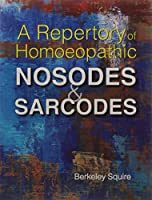 Repertory of Homoeopathic Nosodes & Sarcodes