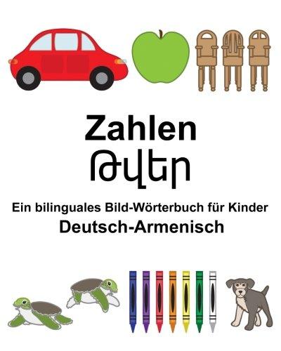Deutsch-Armenisch Zahlen Ein bilinguales Bild-Wörterbuch für Kinder (FreeBilingualBooks.com)