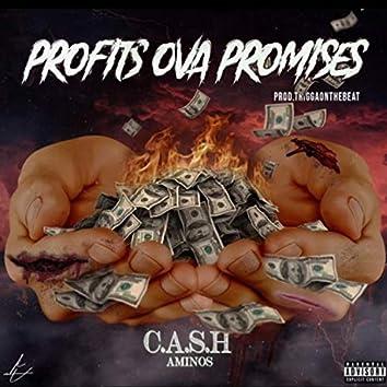 Profits ova Promises