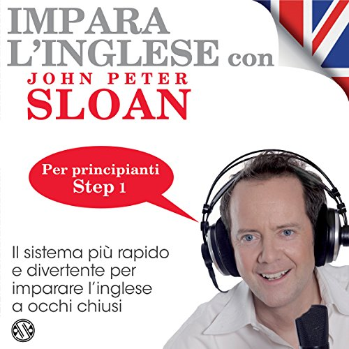Impara l'inglese con John Peter Sloan - Step 1 audiobook cover art