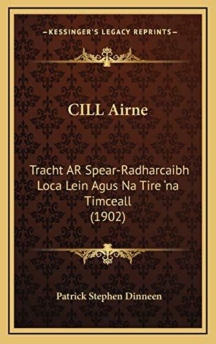 CILL Airne: Tracht AR Spear-Radharcaibh Loca Lein Agus Na Tire 'na Timceall (1902)