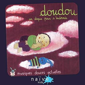 Doudou : musiques douces actuelles, Vol. 3 (Un disque pour s'endormir)