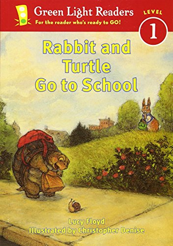Rabbit and Turtle Go to School (Green Light Readers Level 1)