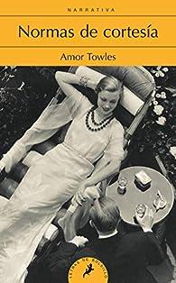 Normas de cortesía par Amor Towles
