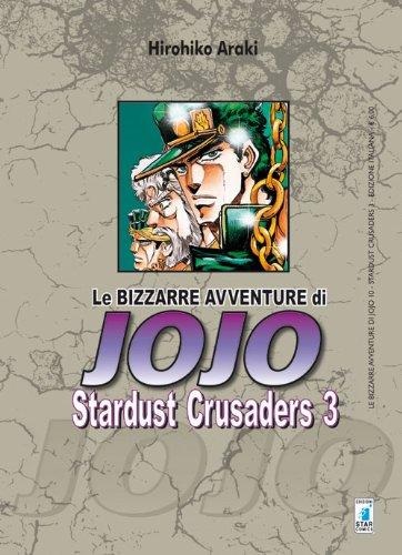 Stardust crusaders. Le bizzarre avventure di Jojo: 3