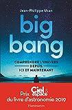 Big-bang: Comprendre l'univers...