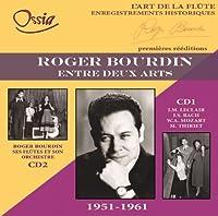 ふたつのアートの間に~ロジェ・ブルダン録音集1951-61(2CD)