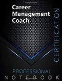 Career Management Coach Certification Exam Preparation Notebook, examination study writing notebook,...