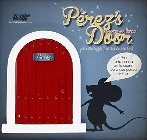 PEREZ\'S DOOR LA PUERTA ROJA PARA EL RATONCITO