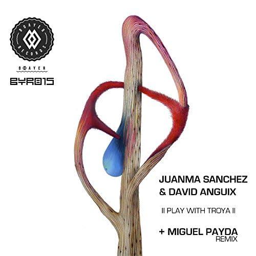 Juanma Sanchez & David Anguix