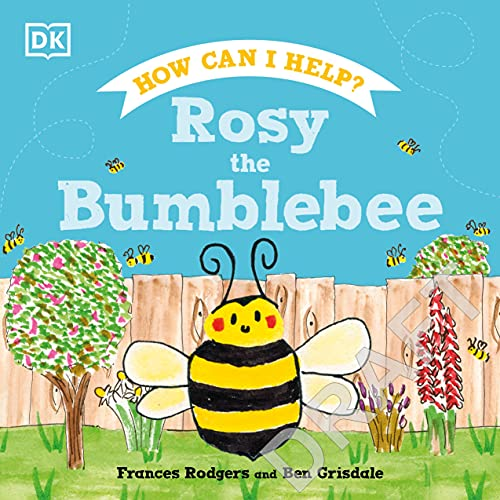Rosy the Bumblebee (Roly and Friends)