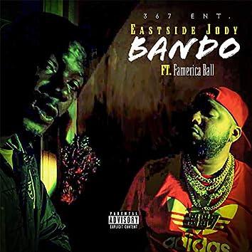 Bando (feat. Famerica Ball)