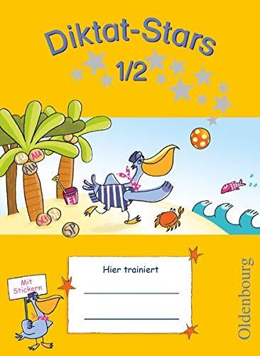 Diktat-Stars - Allgemeine Ausgabe - 1./2. Schuljahr: Übungsheft - Mit Lösungen