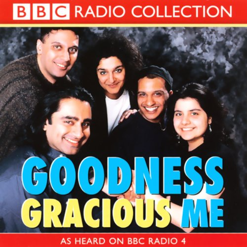 Goodness Gracious Me audiobook cover art