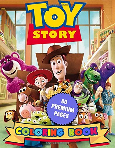 Toy Story Coloring Book: Great Coloring Book For Kids and Adults Toy Story Jumbo Coloring Book With High Quality Images For All Ages