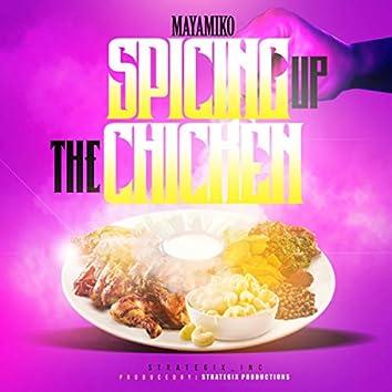 Spicing up the Chicken