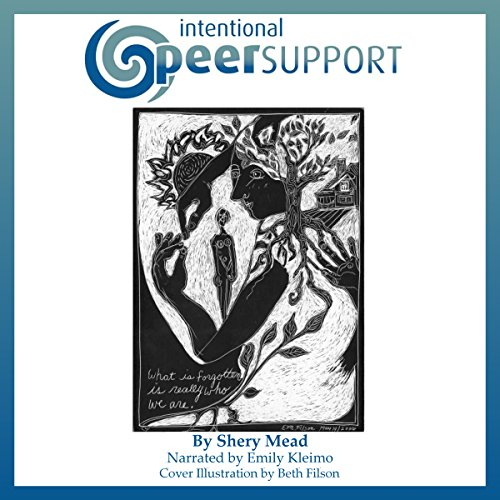 Intentional Peer Support: An Alternative Approach audiobook cover art
