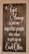 WOOD DECOR A perfect marriage is just two imperfect people wood sign