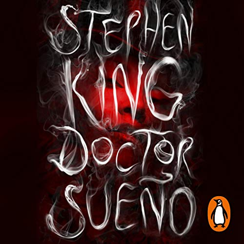 Doctor Sueño [Doctor Sleep] Audiobook By Stephen King cover art