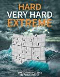 Hard Sudoku puzzle books vol. 1: Hard, Very Hard and Extremely Hard Sudoku - Total 300 Sudoku puzzles to solve - Includes solutions (Hard to extreme)