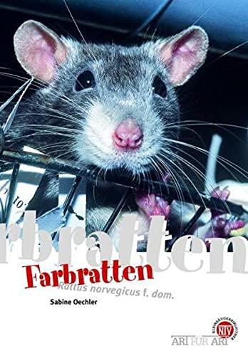 Farbratten: Rattus norvegicus f. dom.: Art für Art (Art für Art: Kleinsäuger)