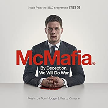 By Deception, We Will Do War (From The BBC TV Programme 'McMafia')