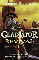 Gladiator Revival (Toxic)