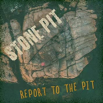 Report to the Pit
