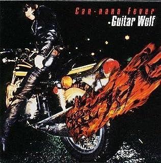 Kannana Fever by Guitar Wolf (1998-11-21)