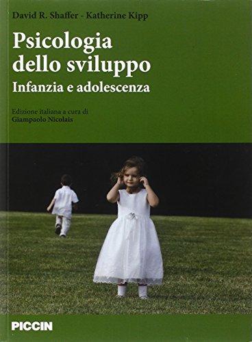 Psicologia dello sviluppo. Infanzia e adolescenza.