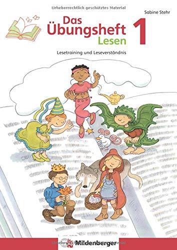 Das Übungsheft Lesen 1: Lesetraining und Leseverständnis