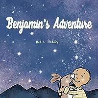 Benjamin's Adventure: a read aloud bedtime story
