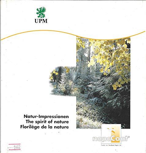 Natur-Impressionen - The spirit of nature - Florilège de la nature