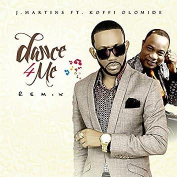 Dance 4 Me (feat. Koffi Olomide) (Remix)