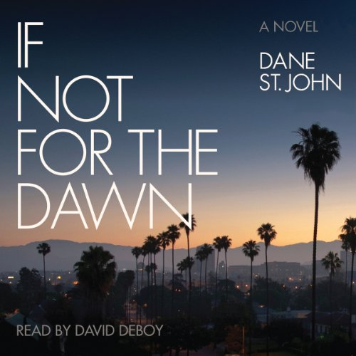 If Not for the Dawn audiobook cover art