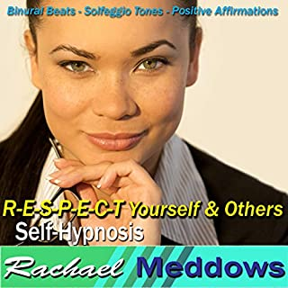 R-E-S-P-E-C-T Yourself & Others Hypnosis cover art
