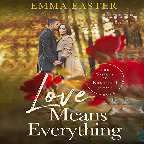 Love Means Everything Audiobook By Emma Easter cover art