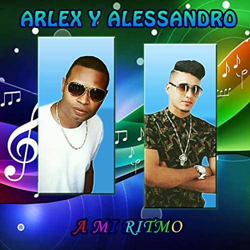 Arlex & Alessandro