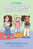 Karen s Kittycat Club (Baby-sitters Little Sister Graphic Novel #4) (Adapted edition) (4) (Baby-Sitters Little Sister Graphix)