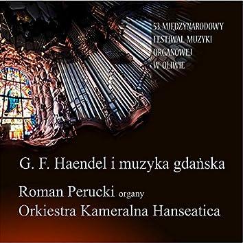 G.F. Haendel i Muzyka Gdańska