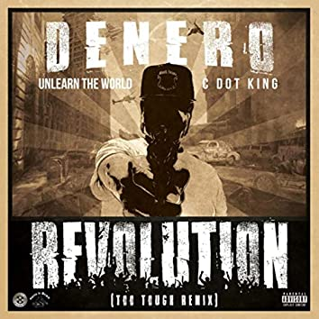 Revolution (Too Tough Remix) [feat. Unlearn the World & Cdot King]