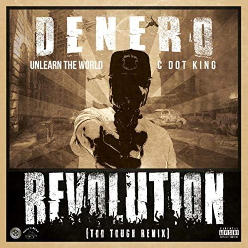 Denero feat. UnLearn the World & Cdot King